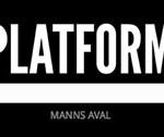 Manss Aval Art Platform NYC